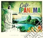 Cafe' ipanema cd musicale di Artisti Vari