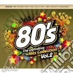 80's the definitive hits collection vol.2 cd musicale di Artisti Vari