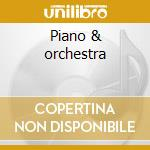 Piano & orchestra cd musicale