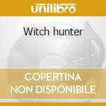 Witch hunter cd musicale di Digger Grave
