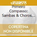 1�com passo - samba & choro cd musicale di Artisti Vari