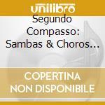 2�com passo - samba & choro cd musicale di Artisti Vari