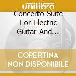 CONCERTO SUITE FOR ELECTRIC GUITAR AND ORCHESTRA IN E FLAT MINOR OP.1 cd musicale di MALMSTEEN YNGWIE