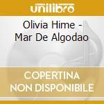 MAR DE ALGODAO cd musicale di HIME OLIVIA