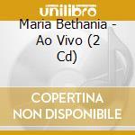 MARICOTINHA AO VIVO cd musicale di BETHANIA MARIA