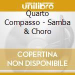 4�com passo - samba & choro cd musicale di Artisti Vari