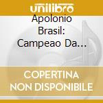 APOLONIO BRASIL cd musicale di NANINI MARCO