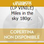 (LP VINILE) Miles in the sky 180gr. lp vinile