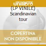 (LP VINILE) Scandinavian tour lp vinile