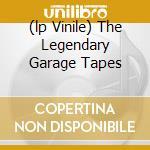 (LP VINILE) THE LEGENDARY GARAGE TAPES lp vinile di METALLICA