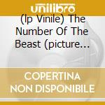 (LP VINILE) THE NUMBER OF THE BEAST (PICTURE LP) lp vinile di IRON MAIDEN