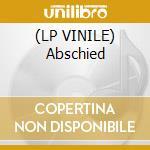 (LP VINILE) Abschied lp vinile