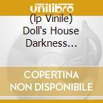 (LP VINILE) DOLL'S HOUSE DARKNESS (VINILE BLU) lp vinile di PINK FLOYD