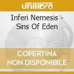 Inferi Nemesis - Sins Of Eden cd musicale di Inferi Nemesis