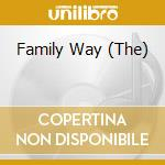 THE FAMILY WAY cd musicale di The family way