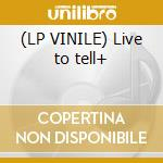 (LP VINILE) Live to tell+ lp vinile di Nouvelle Vague