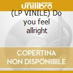 (LP VINILE) Do you feel allright lp vinile di Jones Miss
