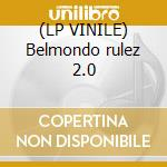 (LP VINILE) Belmondo rulez 2.0 lp vinile di Kucho! Dr.