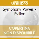 Symphony Power - Evillot cd musicale di Symphony Power