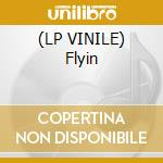 (LP VINILE) Flyin lp vinile di Sole Stevie