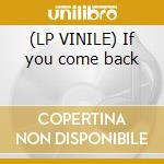 (LP VINILE) If you come back lp vinile di Tony adam feat. orla