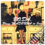 Bo.Da' - Plays Madonna In Jazz cd musicale di BO.DA'
