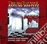 Dream Theater - Images And Words - Demos 1989-1991 cd musicale