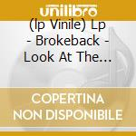 (LP VINILE) LP - BROKEBACK            - LOOK AT THE BIRD lp vinile di BROKEBACK