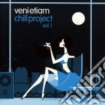Venietiam Chill Project Vol.1 cd musicale di VENIETIAM