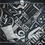 Killers Wax - :technology cd musicale di WAX KILLERS