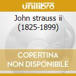 John strauss ii (1825-1899) cd musicale di Concerto di capodann
