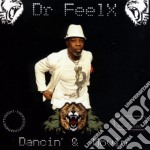 Feelx Dr - Dancin' & Movin' cd musicale di Feelx Dr