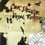 Cek Deluxe - Royal Rumble cd musicale di Deluxe Cek