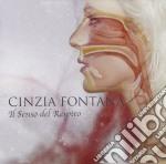 Cinzia Fontana - Il Senso Del Respiro cd musicale di Cinzia Fontana