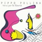 Pippo Pollina - Versi Per La Liberta' cd musicale di Pippo Pollina