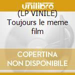 (LP VINILE) Toujours le meme film lp vinile di Urbs
