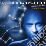 Marco Masini - Il Cielo Della Vergine cd musicale di Marco Masini