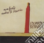 Edoardo Bennato - Non Farti Cadere Le Braccia cd musicale di Edoardo Bennato