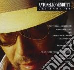Antonello Venditti - Gli Anni 80 cd musicale di Antonello Venditti