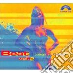 BEAT VOL.2(LOUNGE AT CINEVOX) cd musicale di ARTISTI VARI