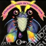 IL FANTASTICO VIAGGIO DEL BAGAROZZO cd musicale di GOBLIN
