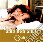 Goblin - Amo Non Amo cd musicale di GOBLIN