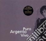 PURO ARGENTO VIVO cd musicale di ARTISTI VARI