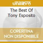 THE BEST OF TONY ESPOSITO cd musicale di ESPOSITO TONY