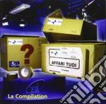 Affari Tuoi: La Compilation cd musicale di ARTISTI VARI