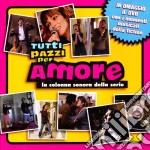 TUTTI PAZZI PER AMORE CD+DVD              cd musicale di O.S.T.