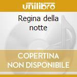 Regina della notte cd musicale di Fabio Turchetti