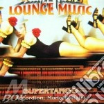 SUPERTANGO (lounge music) cd musicale di ARTISTI VARI
