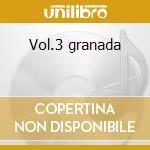 Vol.3 granada cd musicale di VILLA CLAUDIO