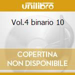Vol.4 binario 10 cd musicale di VILLA CLAUDIO